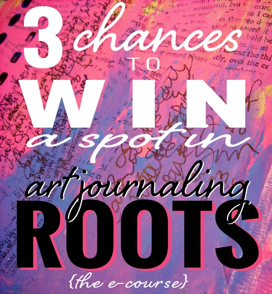 Win a spot in Art Journaling ROOTS the e-course!