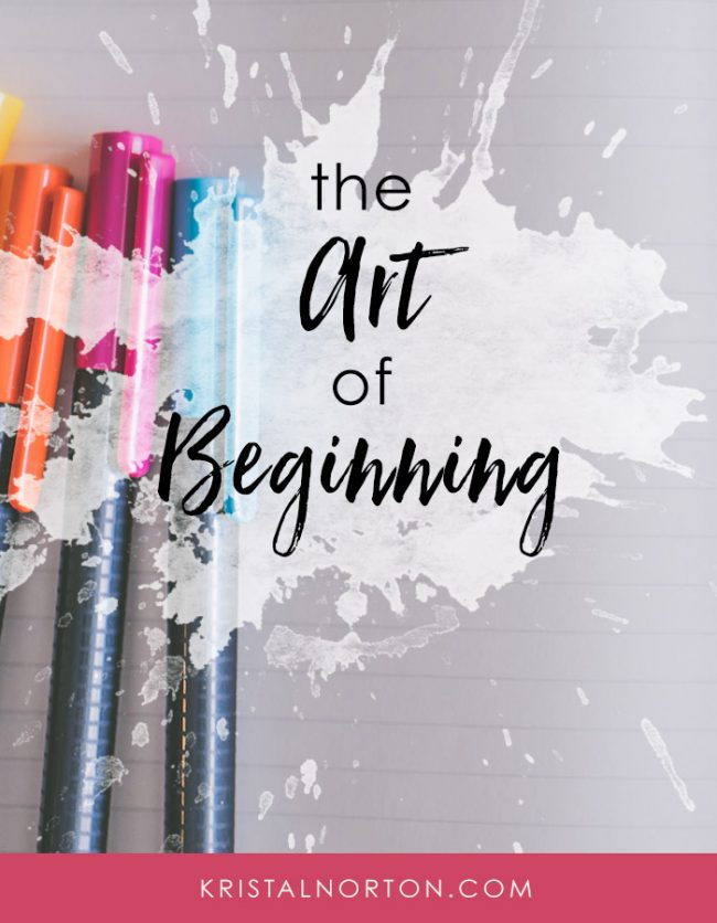 The Art of Beginning